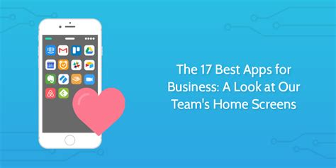 best apps for business the 17 best apps for business a look at our team s home