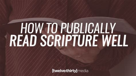 how to read comfortably how to publically read scripture well