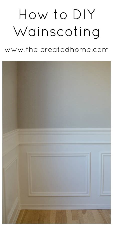 Make Your Own Wainscoting by How To Diy Wainscoting The Created Home