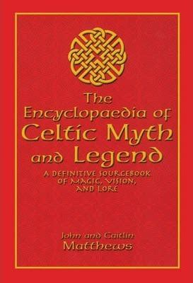 magic of winter a celtic legends novel celtic legends collection volume 3 books encyclopaedia of celtic myth and legend caitlin matthews