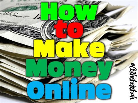 How To Make Money From Online - how to make money online