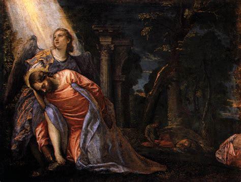 christ   garden  gethsemane paolo veronese
