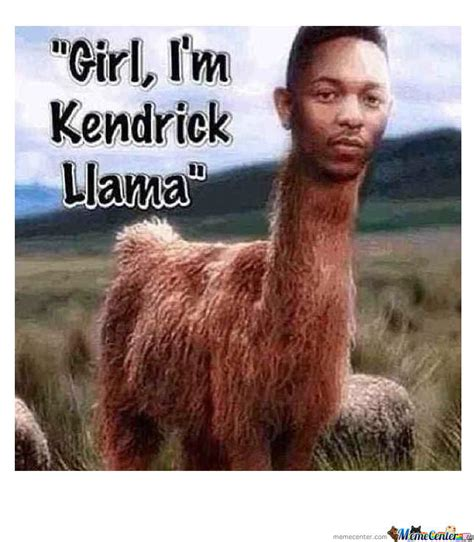 Kendrick Meme - kendrick lamar by 9lon meme center