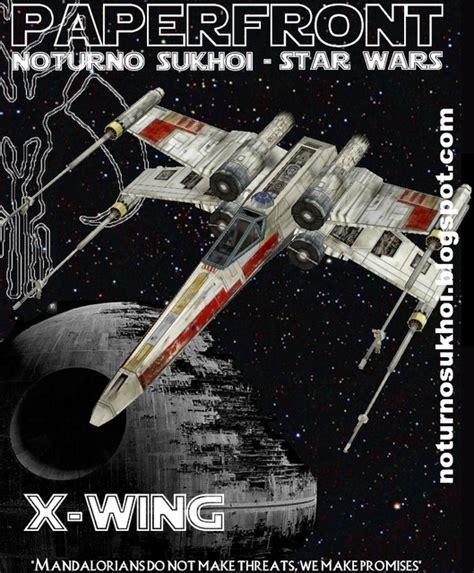 X Wing Papercraft - wars x wing papercraft papercraft paradise