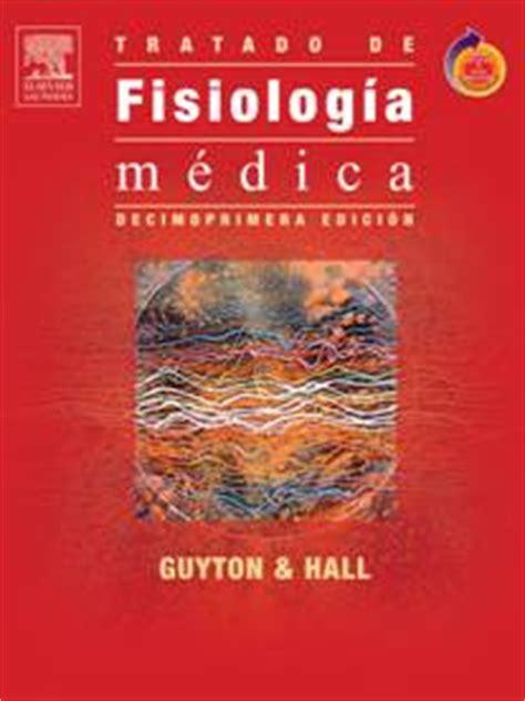 leer libro e fisiologia del gusto ahora en linea guyton hall tratado de fisiolog 237 a m 233 dica la librer 237 a de house