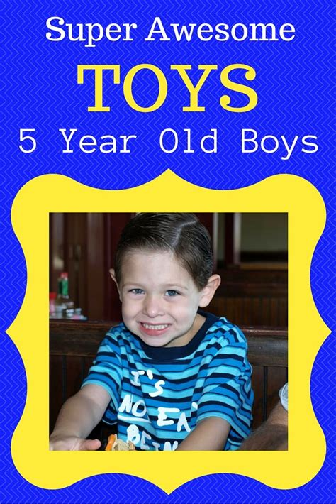 what are the best toys for 5 year old boys 5 years