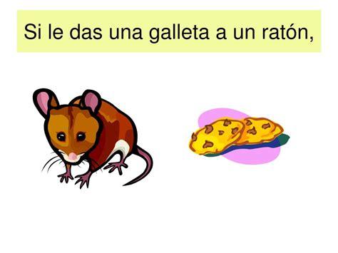 si le das una ppt si le das una galleta a un rat 243 n powerpoint presentation id 752756