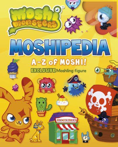mad for moshi monsters moshipedia the a z of moshi