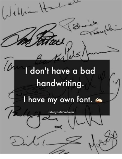Meme Writing Font - 25 best memes about bad handwriting bad handwriting memes