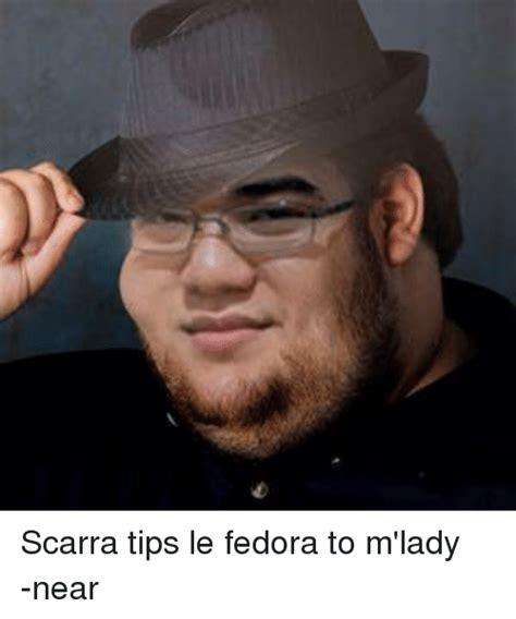 M Lady Meme - scarra tips le fedora to m lady near fedora meme on me me