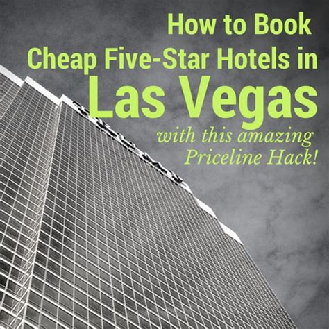 how to get cheap vegas rooms how to book cheap five hotels in las vegas cheap rooms cheap hotels in and five hotel