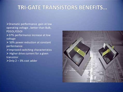 transistor tri gate trigate transistors and future processors