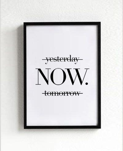 yesterday  tomorrow motivational poster wall art