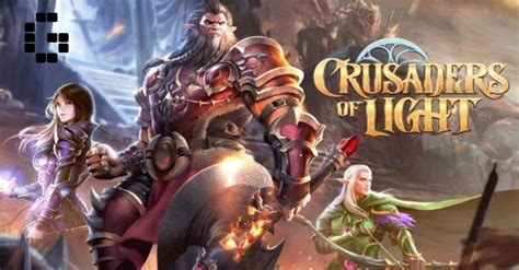 crusaders of light guide crusaders of light will launch next month gamerbraves