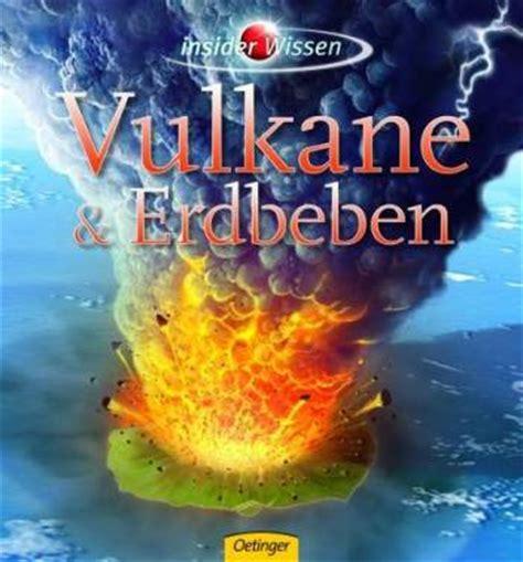 Insider Wissen Vulkane Und Erdbeben Insider Wissen