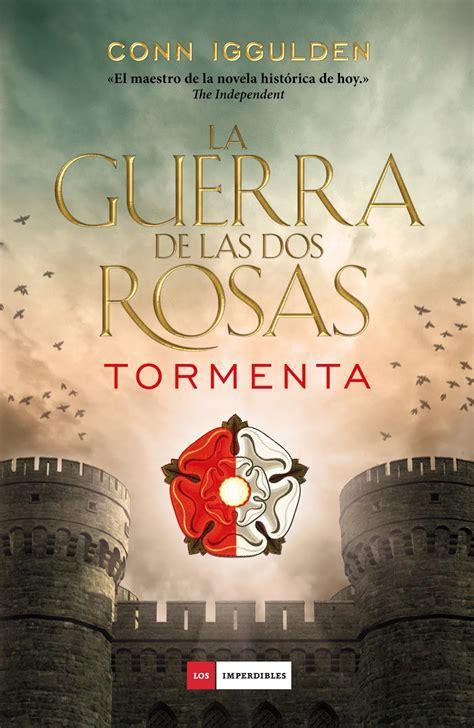 descargar la guerra de las dos rosas trinidad libro e gratis pero qu 233 locura de libros saga la guerra de las dos rosas estirpe trinidad tormenta