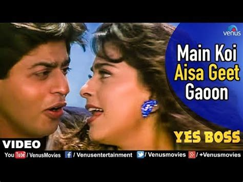 film india yes boss main koi aisa geet gaoon full video song yes boss
