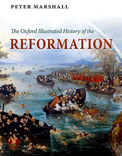 christendom destroyed europe 1517 1648 014197852x the oxford illustrated history of the reformation protestantesimo e chiese protestanti