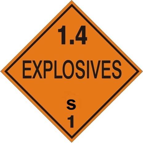 Dangerous 1 2t 1 4 explosives s class s 1 placard
