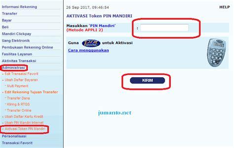 buat rekening bank mandiri online cara aktivasi token mandiri internet banking