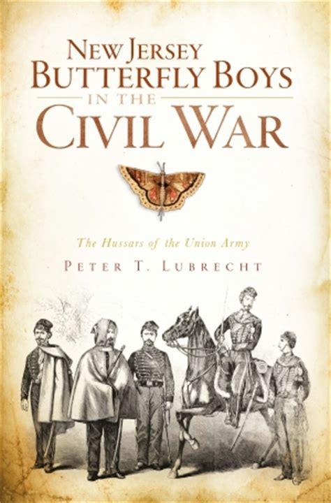 clockwork boys clocktaur war books new jersey butterfly boys in the civil war the hussars of