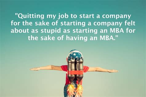 Can I Start An Mba In The by Why I Ignored My Start Up Heroes And Invested In An Mba