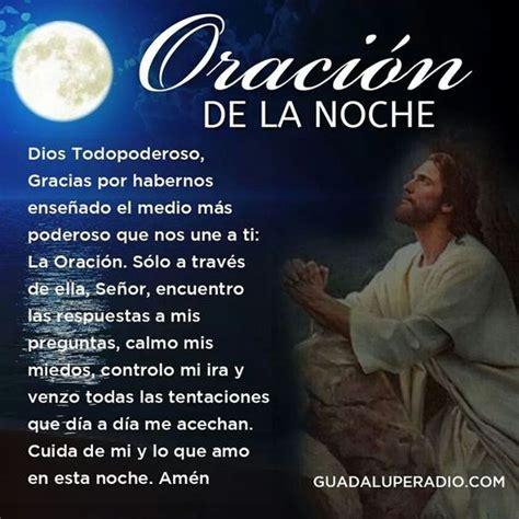 imagenes buenas noches oracion oraci 243 n de la noche buenas noches pinterest dios