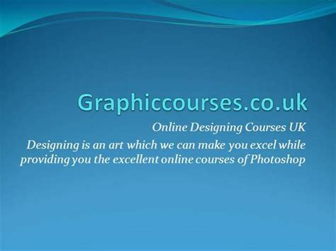 graphics design courses online online graphic design courses authorstream