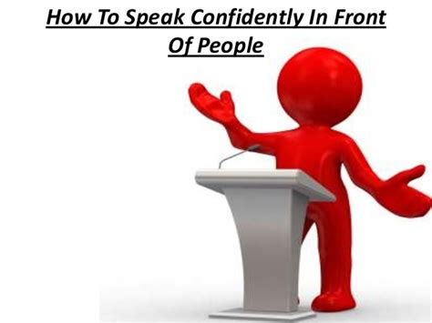 how to speak how to speak confidently in front of