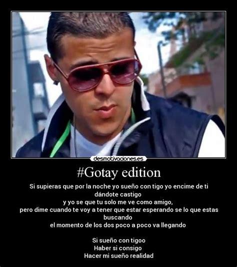 imagenes de reggaeton con frases de canciones imagenes de reggaeton gotay edition desmotivaciones