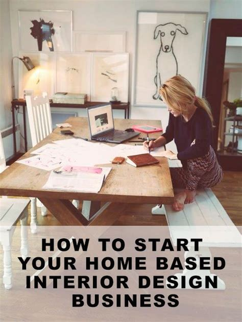 starting a home design business how to start a home based interior decorating business