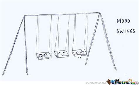 Mood Swing Meme - mood swings by beelzebub meme center