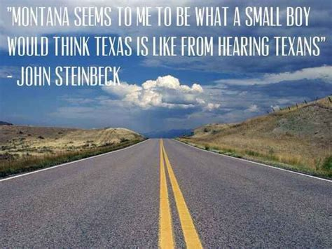 Steinbeck Montana Quote