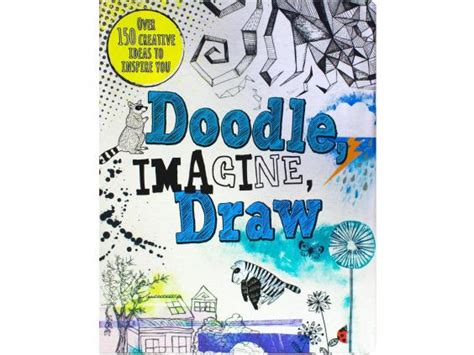 doodle imagine draw book 20 best activity books the independent