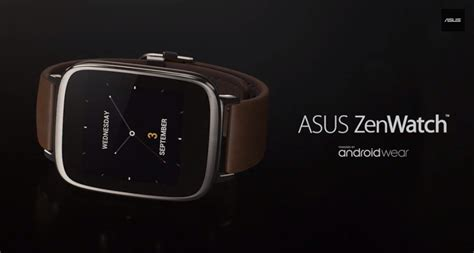 Asus Makes Its Zenwatch Asus Zenwatch Official Price Specs And Info Revealed