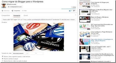 como colocar templates personalizado no seu blog youtube como colocar v 237 deos do youtube no blog