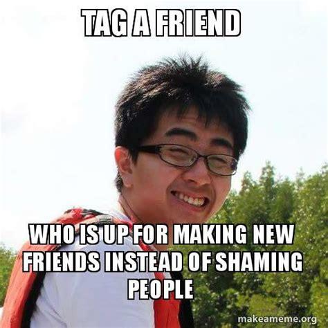Friends Memes Facebook - my friend s response to the quot tag a friend quot meme going