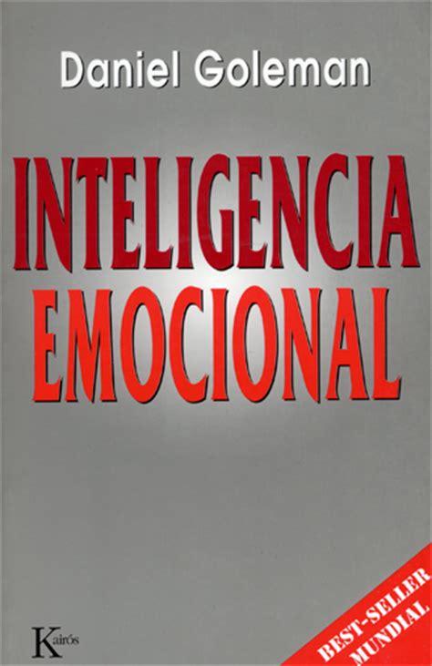 libro c 243 mo multiplicar la inteligencia de su beb 233 segunda mano inteligencia emocional resumen del libro de daniel goleman