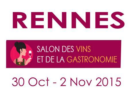 rennes salon vins gastronomie 30 oct 2 nov 2015