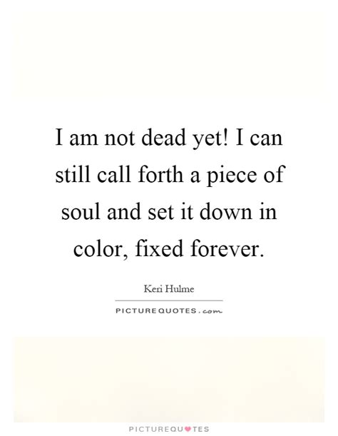 i am not dead i am in the next room hulme quotes sayings 12 quotations