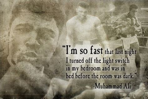 Muhammad Ali Bed by Bed Quotes