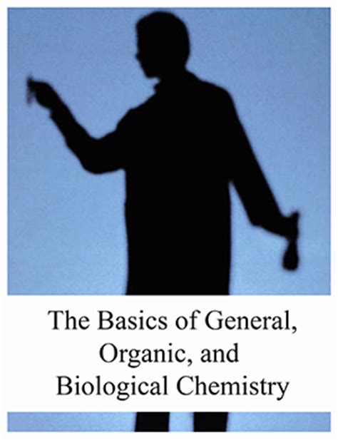 chemistry an introduction to general organic and biological chemistry 13th edition open textbook library