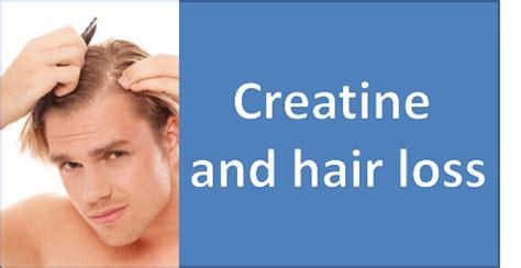 creatine hair loss does creatine cause hair loss endhairloss eu