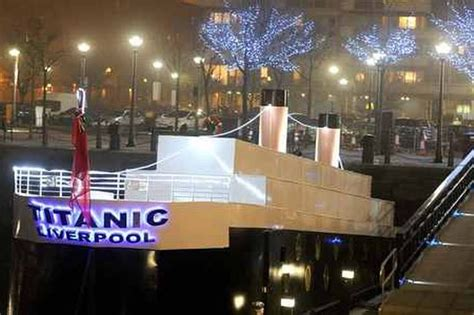 titanic boat in liverpool sinking liverpool titanic hotel in best possible taste