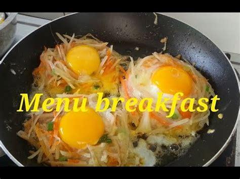 kentang goreng telur ceplok menu breakfast youtube