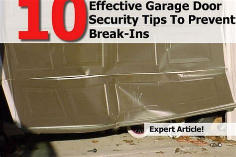 Garage Door Safety by 10 Effective Garage Door Security Tips To Prevent Ins