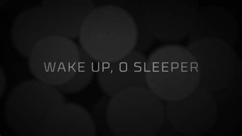 Up O Sleeper by Up O Sleeper Centerline New Media Sermonspice