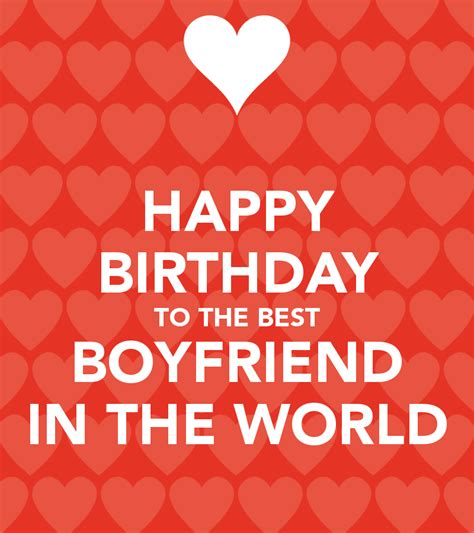 Happy Birthday Wish The Best For You Birthday Wishes For Boyfriend