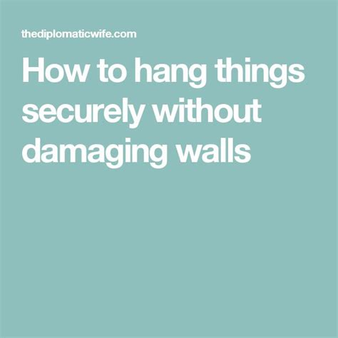 how to hang things without damaging walls 584 best images about house decorating on