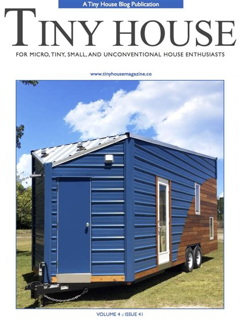 house magazine a peek inside tiny house magazine 41